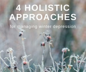 Four Holistic Approaches for Seasonal Affective Disorder